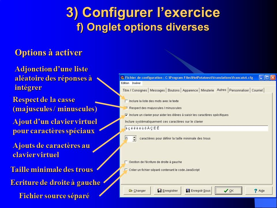 3) Configurer l'exercice f) Onglet options diverses