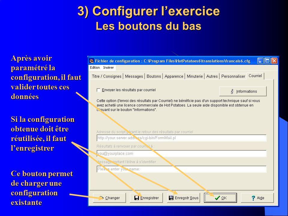 3) Configurer l'exercice Les boutons du bas