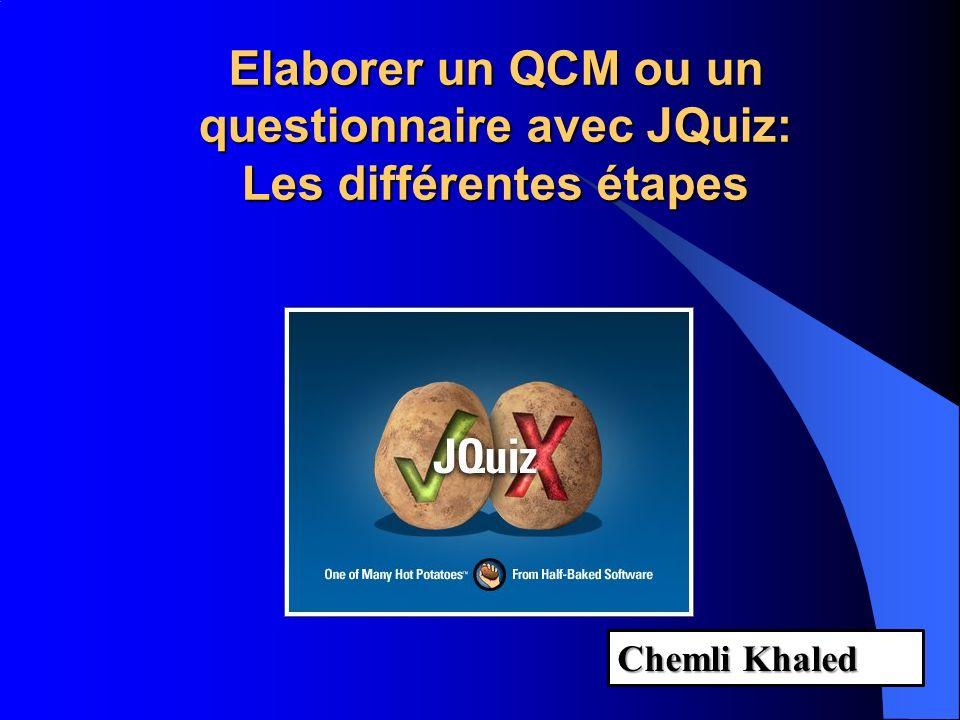 Elaborer un QCM ou un questionnaire avec JQuiz: Les différentes étapes