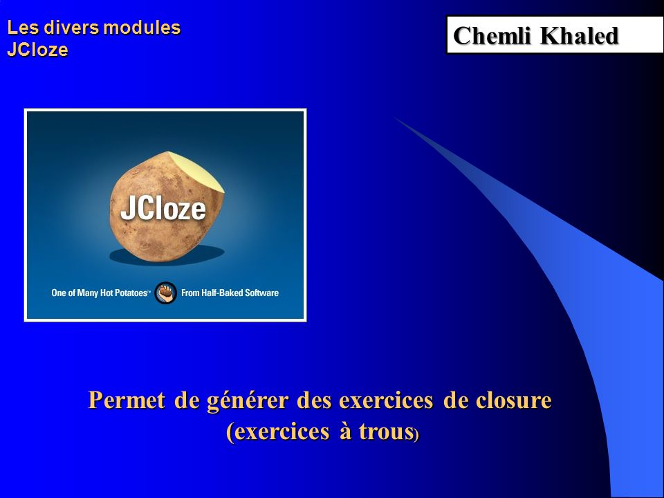 Les divers modules JCloze