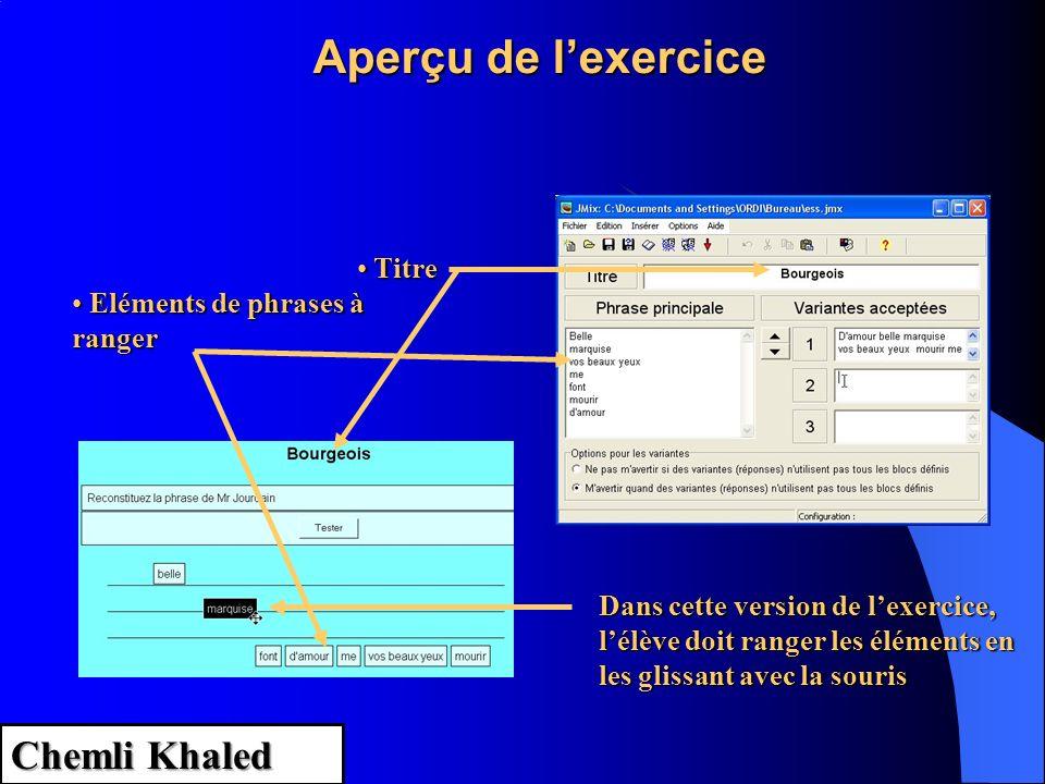 Aperçu de l'exercice Chemli Khaled Titre Eléments de phrases à ranger