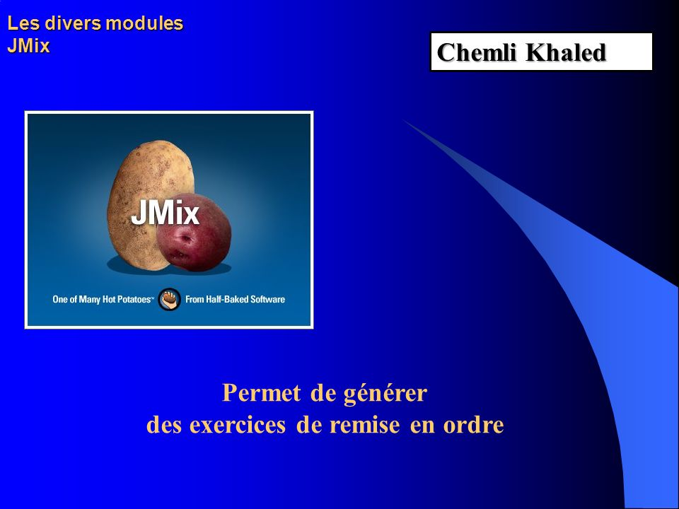 Les divers modules JMix
