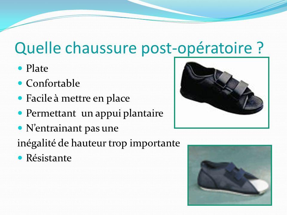 Quelle chaussure post-opératoire