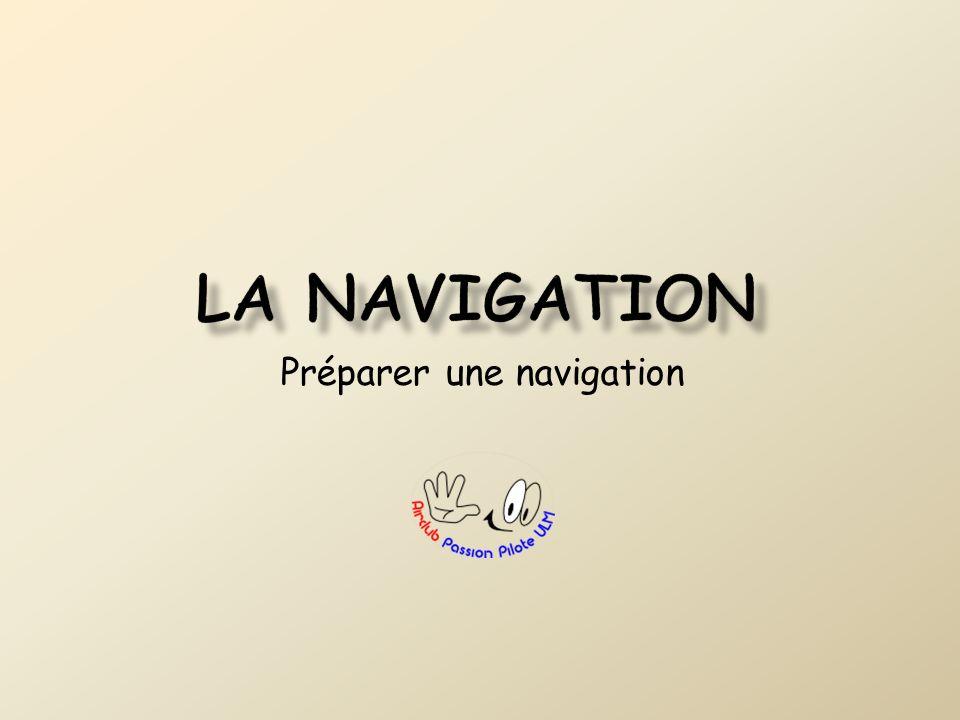 Préparer une navigation