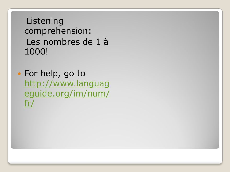 Listening comprehension: