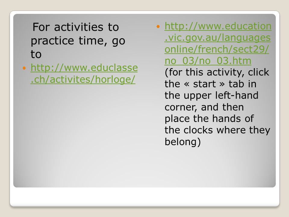For activities to practice time, go to