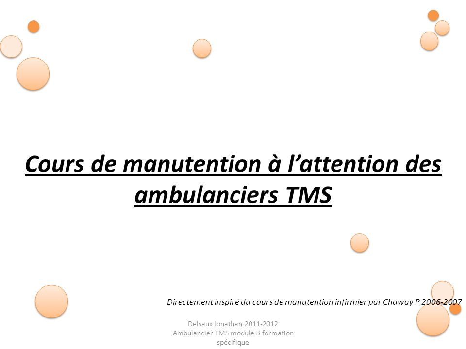 Cours de manutention à l'attention des