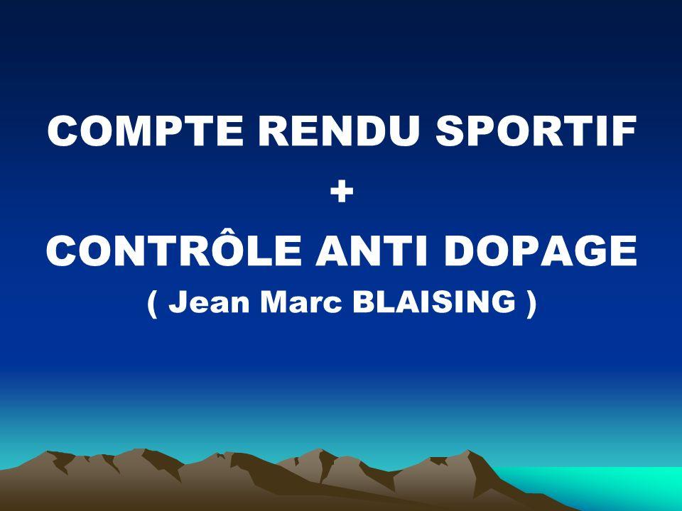COMPTE RENDU SPORTIF + CONTRÔLE ANTI DOPAGE