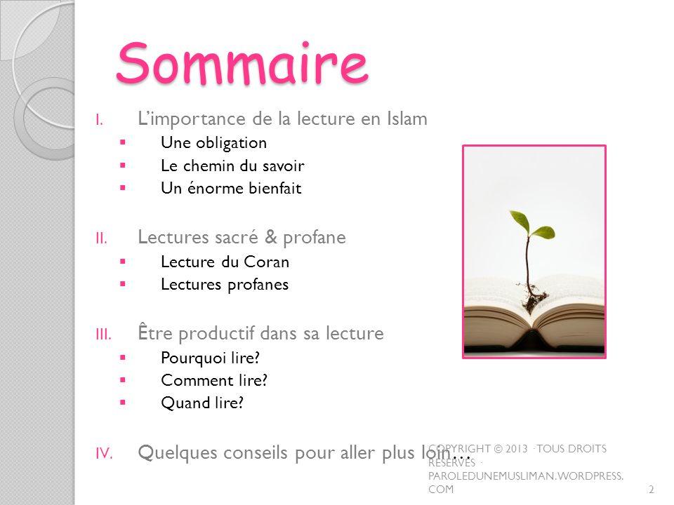 Sommaire L'importance de la lecture en Islam Lectures sacré & profane