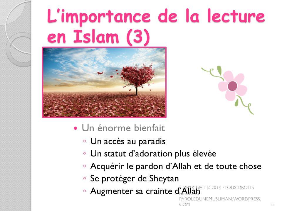 L'importance de la lecture en Islam (3)