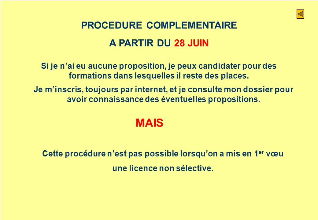 MAIS PROCEDURE COMPLEMENTAIRE A PARTIR DU 28 JUIN