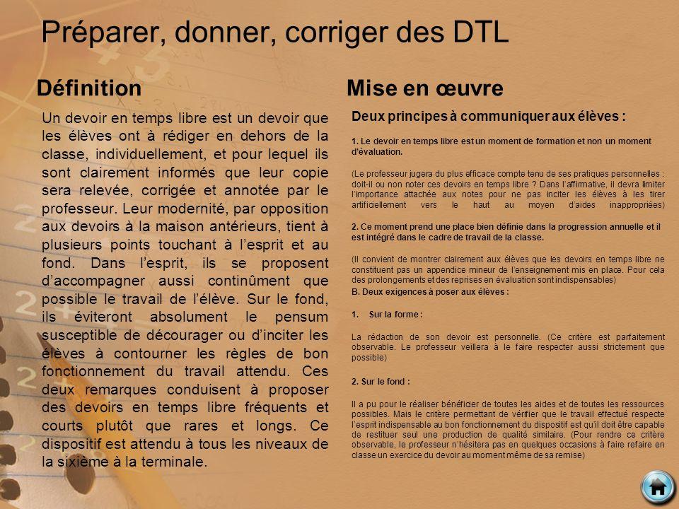 Préparer, donner, corriger des DTL