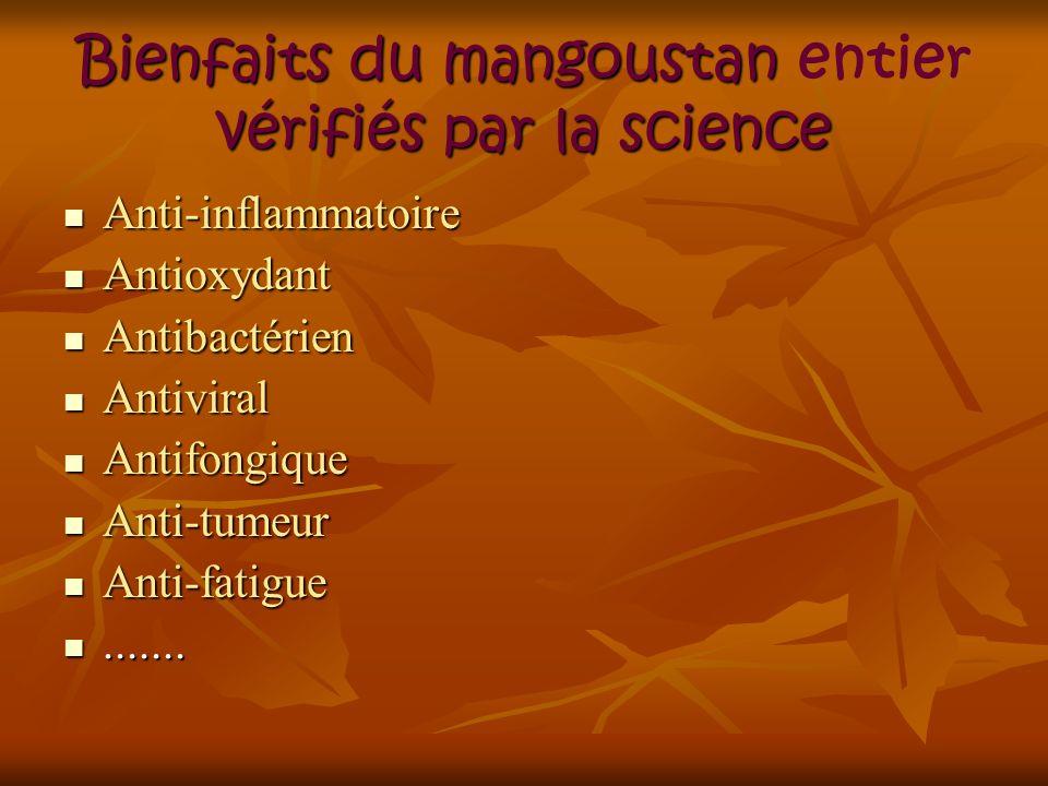 Bienfaits du mangoustan entier vérifiés par la science