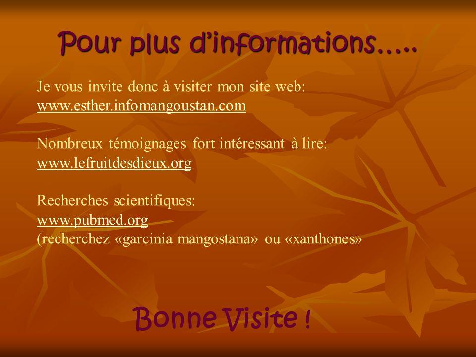 Pour plus d'informations…..