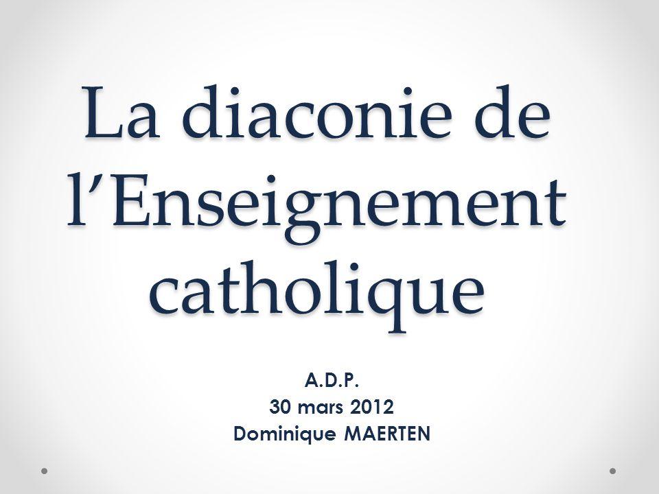 La diaconie de l'Enseignement catholique