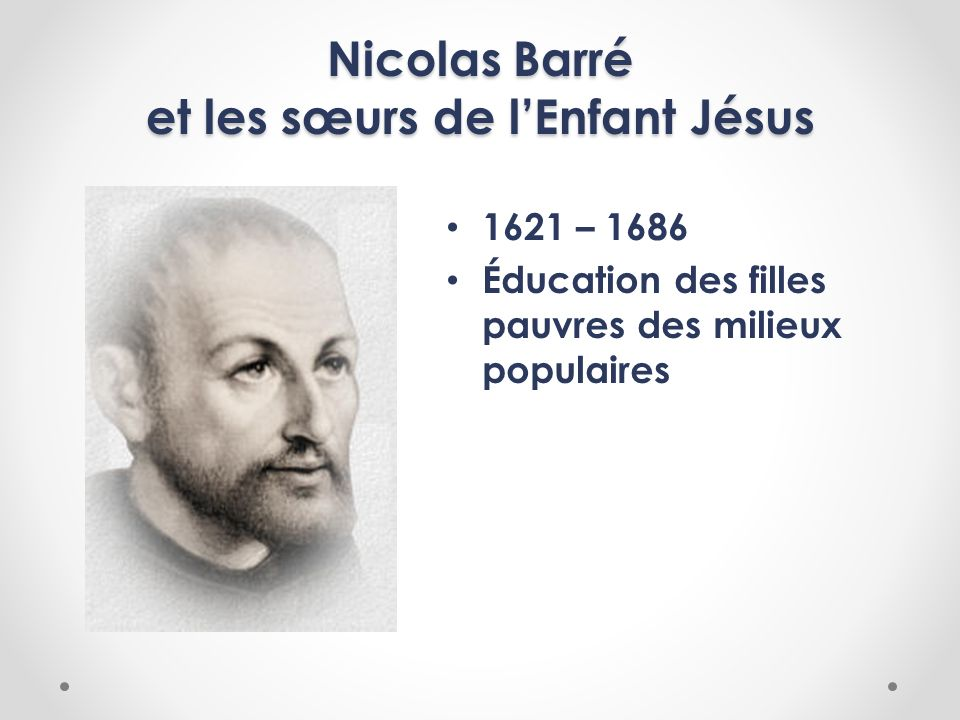 Nicolas Barré et les sœurs de l'Enfant Jésus