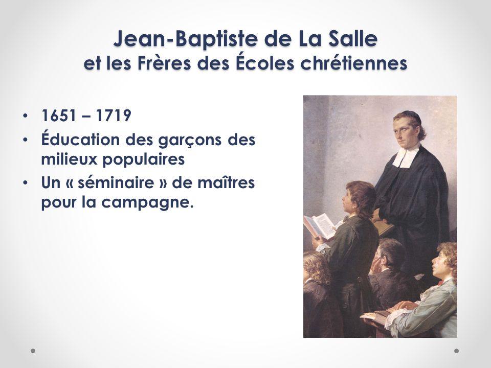 Jean-Baptiste de La Salle et les Frères des Écoles chrétiennes