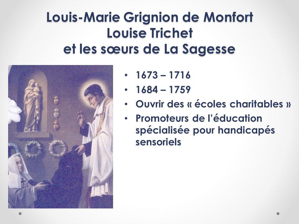 Louis-Marie Grignion de Monfort Louise Trichet et les sœurs de La Sagesse