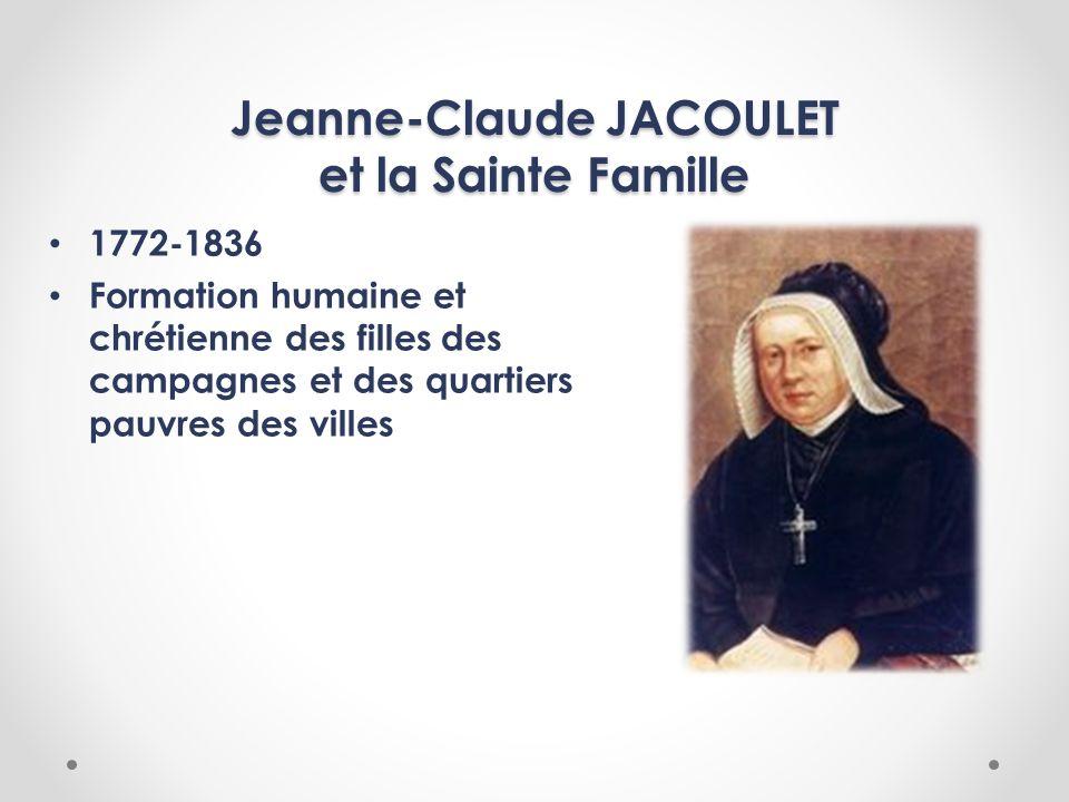 Jeanne-Claude JACOULET et la Sainte Famille