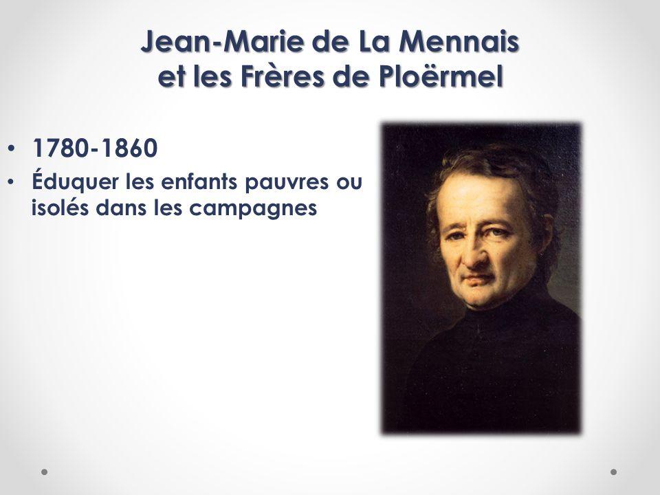 Jean-Marie de La Mennais et les Frères de Ploërmel