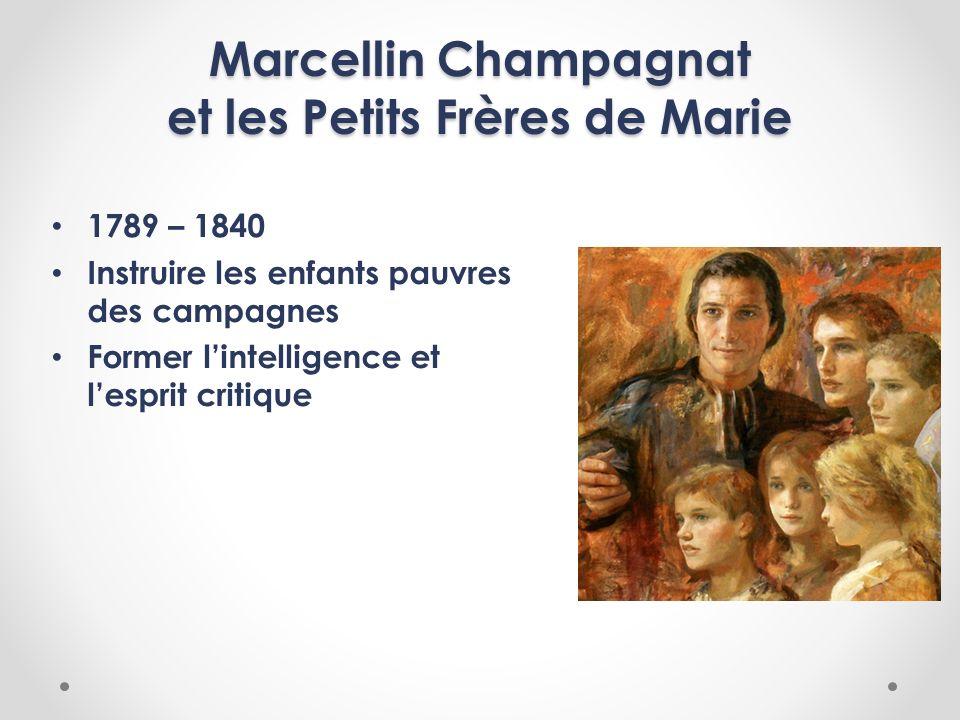 Marcellin Champagnat et les Petits Frères de Marie