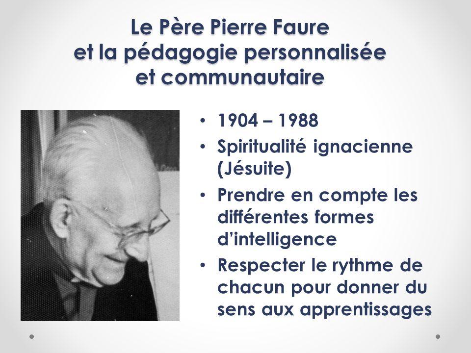 Le Père Pierre Faure et la pédagogie personnalisée et communautaire
