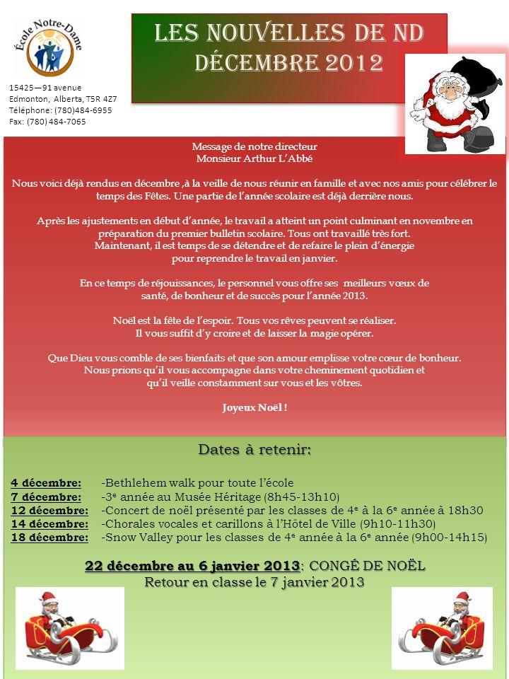 LES NOUVELLES DE ND DÉCEMBRE 2012 Dates à retenir: