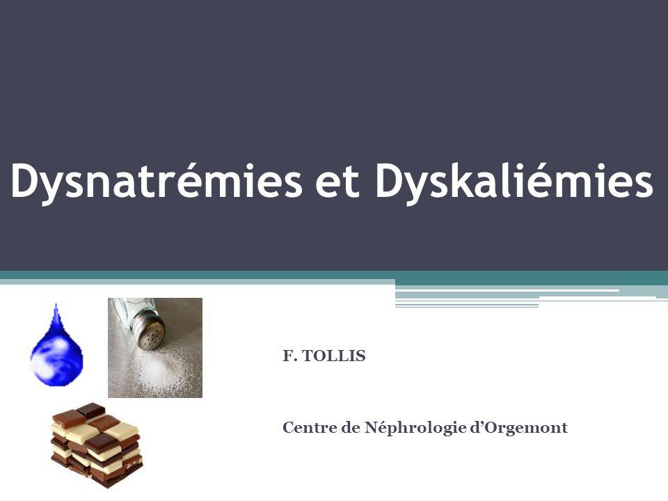 Dysnatrémies et Dyskaliémies