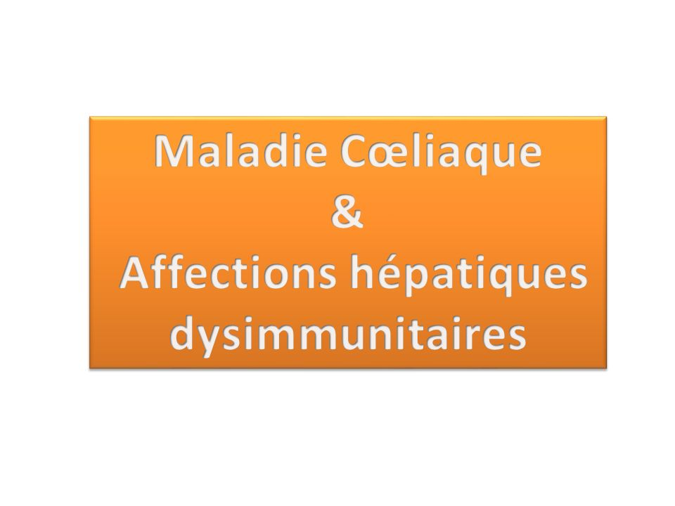 Affections hépatiques dysimmunitaires