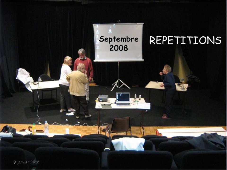 07/01/2012 Septembre 2008 REPETITIONSS 9 janvier 2012
