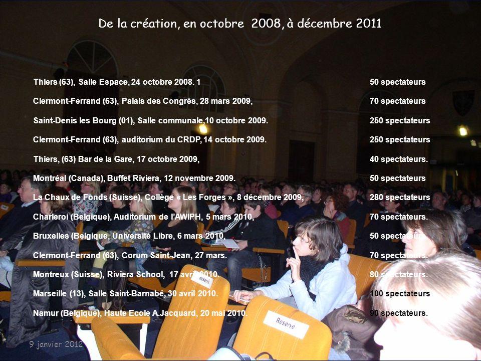 De la création, en octobre 2008, à décembre 2011