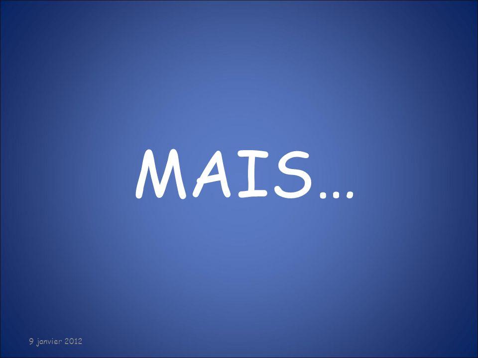 07/01/2012 MAIS… 9 janvier 2012