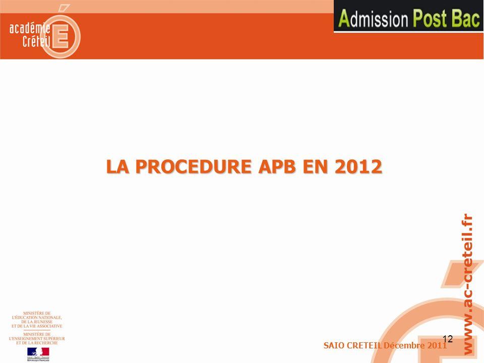 LA PROCEDURE APB EN 2012 SAIO CRETEIL Décembre 2011