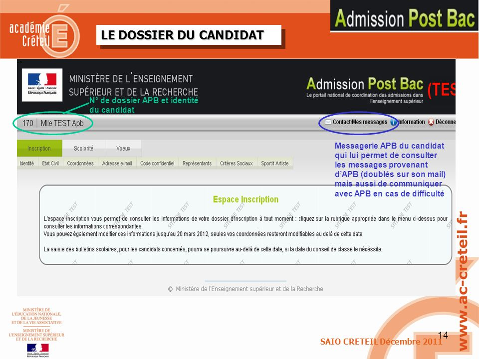 LE DOSSIER DU CANDIDAT N° de dossier APB et identité du candidat