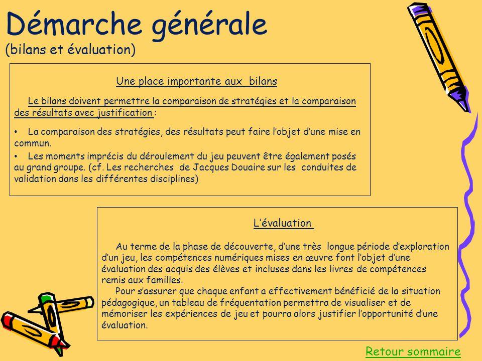 Démarche générale (bilans et évaluation)