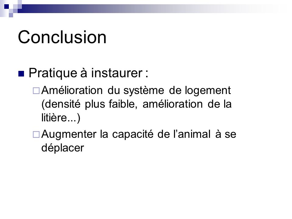 Conclusion Pratique à instaurer :
