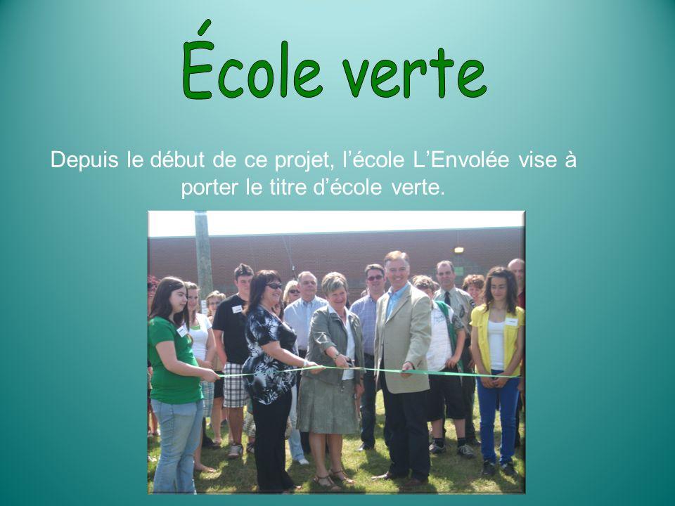 École verte Depuis le début de ce projet, l'école L'Envolée vise à porter le titre d'école verte.