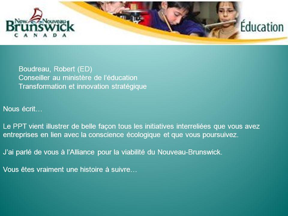 Boudreau, Robert (ED) Conseiller au ministère de l'éducation. Transformation et innovation stratégique.