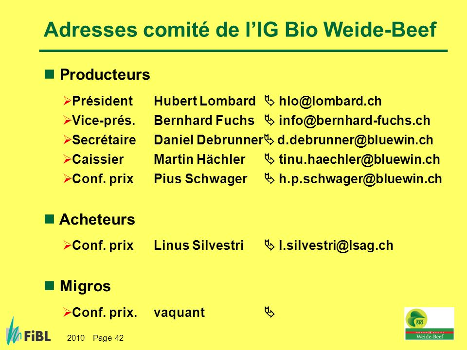 Adresses comité de l'IG Bio Weide-Beef