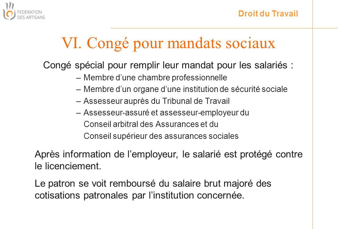VI. Congé pour mandats sociaux
