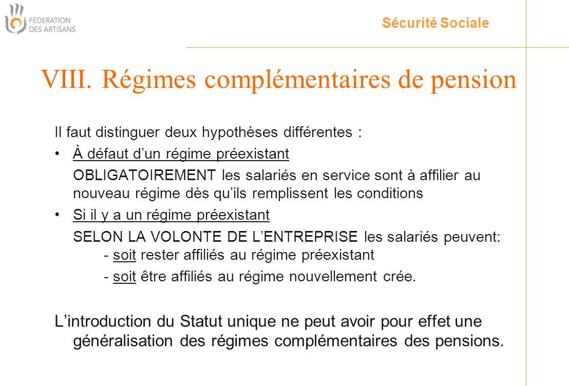 VIII. Régimes complémentaires de pension