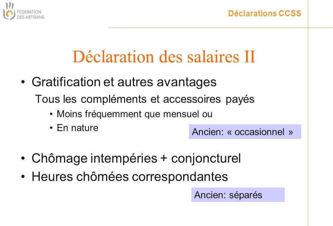 Déclaration des salaires II