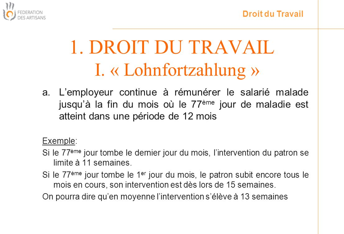 1. DROIT DU TRAVAIL I. « Lohnfortzahlung »