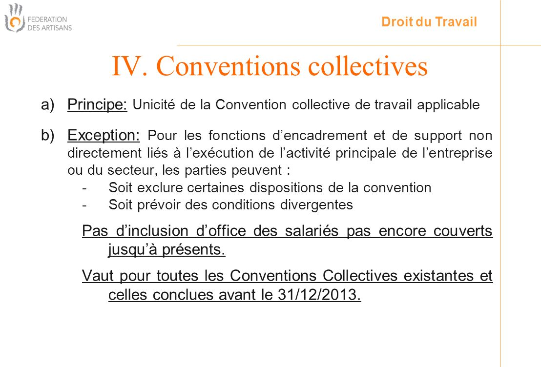 IV. Conventions collectives