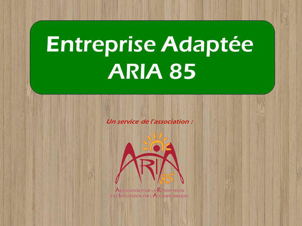 Entreprise Adaptée ARIA 85
