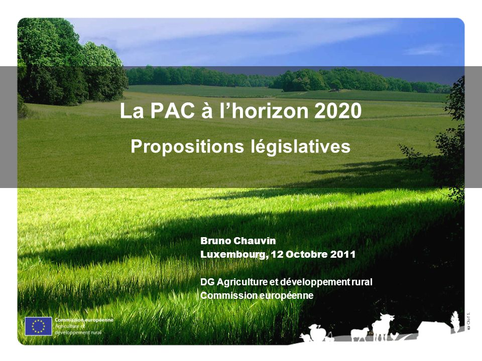 La PAC à l'horizon 2020 Propositions législatives