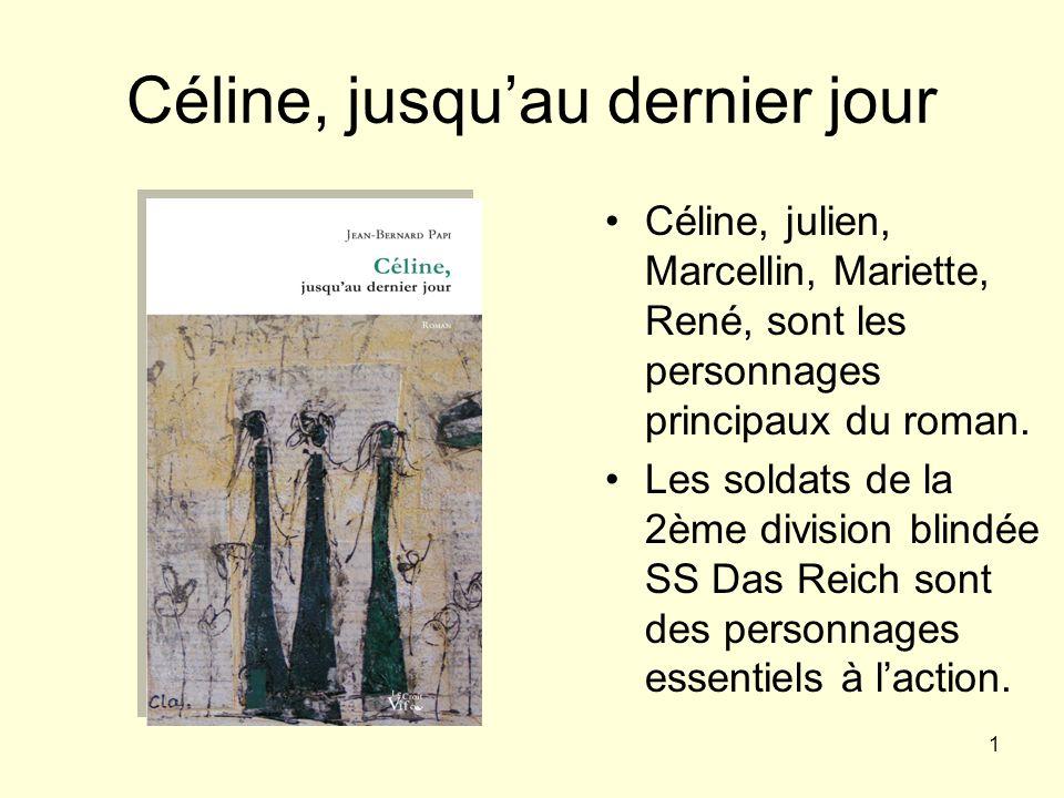 Céline, jusqu'au dernier jour