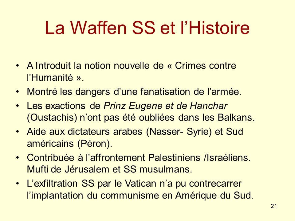La Waffen SS et l'Histoire