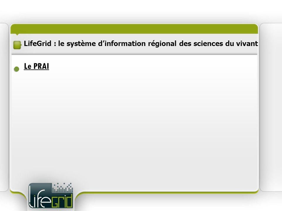 LifeGrid : le système d'information régional des sciences du vivant