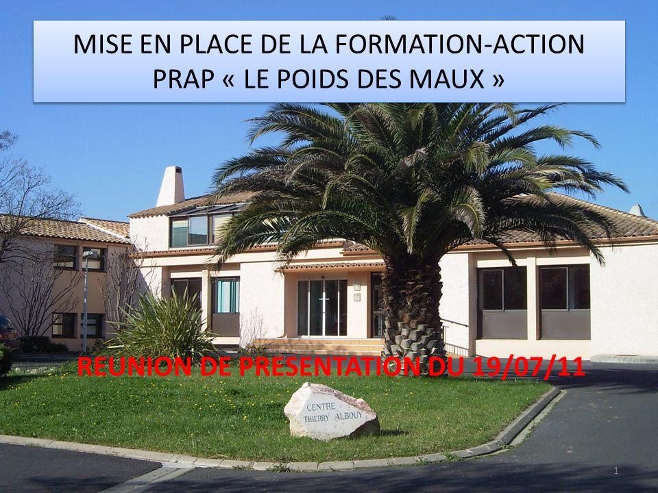 MISE EN PLACE DE LA FORMATION-ACTION PRAP « LE POIDS DES MAUX »
